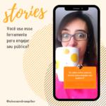 Como usar os Stories do Instagram para engajar meu público?