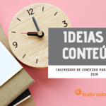 ideias de conteúdo calendário